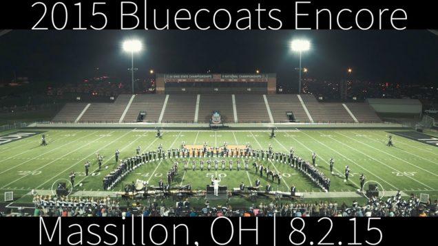 2015-Bluecoats-Encore-DCI-Massillon-in-4K