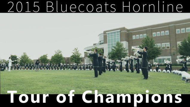2015-Bluecoats-Hornline-in-4K-Tour-of-Champions-DCI-Murfreesboro