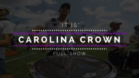 2017-Carolina-Crown-FULL-SHOW