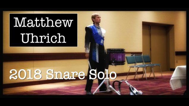 Matthew-Uhrich-2018-IE-Snare-Solo