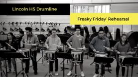 Lincoln-HS-Drumline-Rehearsal-Freaky-Friday