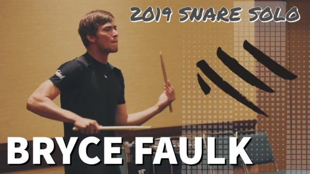 Bryce-Faulk-2019-8th-Place-Snare-Solo-HQ-Audio
