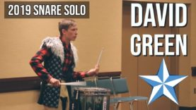 David-Green-6th-Place-2019-Snare-Solo-HQ-Audio