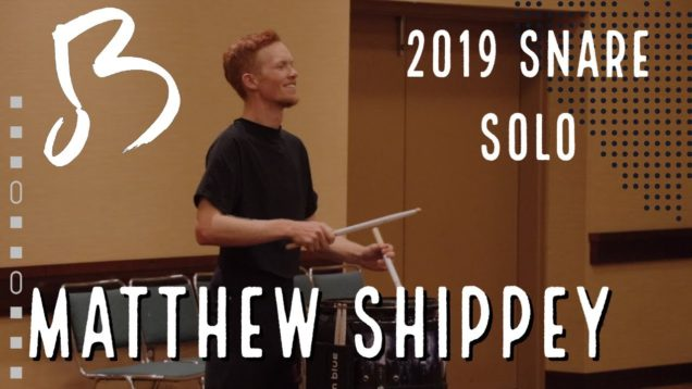 Matthew-Shippey-3rd-Place-2019-Snare-Solo-HQ-Audio