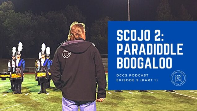 DCCS-Podcast-Ep-9-ScoJo-2-Paradiddle-Boogaloo-Part-1