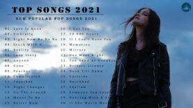 2021-New-Songs-Latest-English-Songs-2021-Pop-Music-2021-New-Song-English-Song-2021