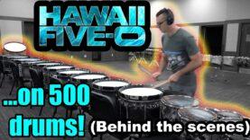 Behind-the-Scenes-Hawaii-5.0-Drum-Fill-on-500-Drums