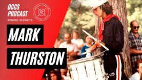 DCCS-Podcast-Ep-10-Mark-Thurston-Part-1