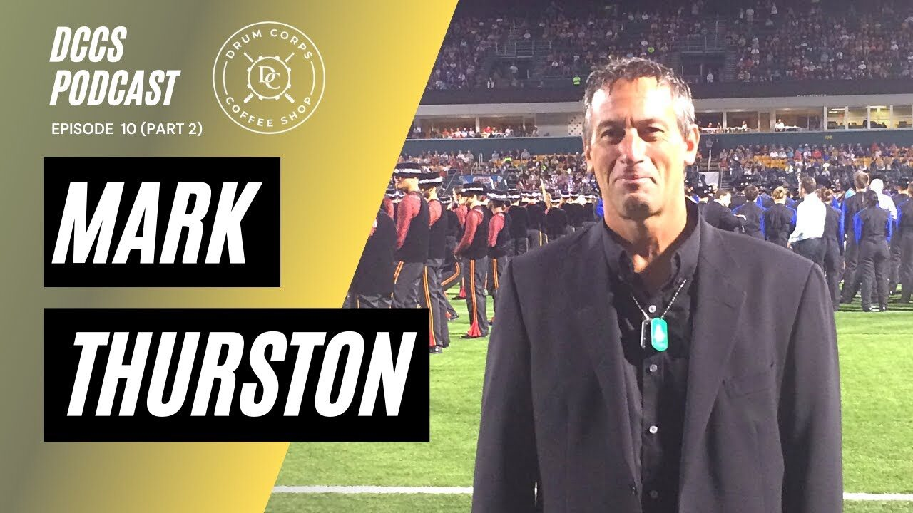 DCCS-Podcast-Ep-10-Mark-Thurston-Part-2