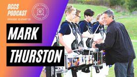 DCCS-Podcast-Ep-10-Mark-Thurston-Part-3