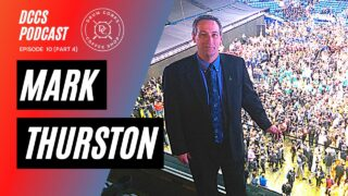 DCCS-Podcast-Ep-10-Mark-Thurston-Part-4
