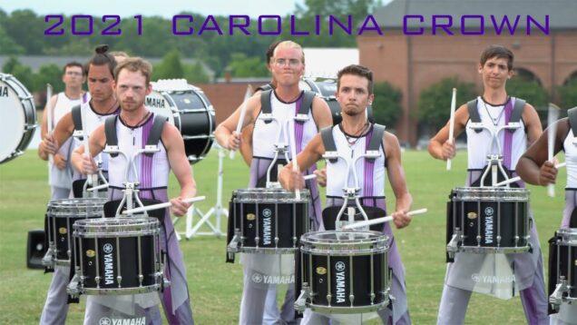 2021-Carolina-Crown-Drumline-Exclusive-Final-Lot-Video-of-the-Season