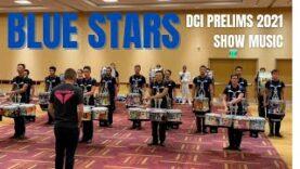 Blue-Stars-Drumline-2021-DCI-Prelims-Show-Music
