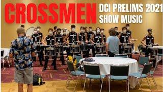 Crossmen-Drumline-2021-DCI-Prelims-Show-Music