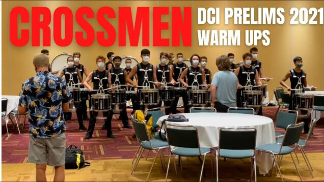 Crossmen-Drumline-2021-DCI-Prelims-Warm-Ups