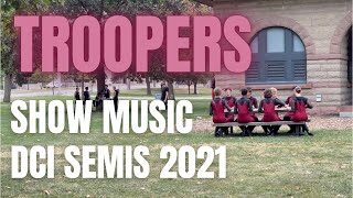 Troopers-Drumline-2021-DCI-Semis-Show-Music